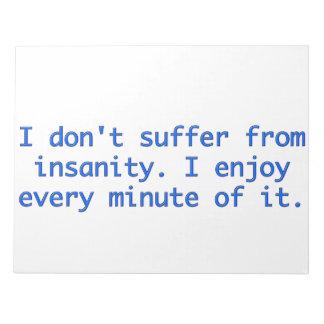 私は精神異常に苦しみません ノートパッド