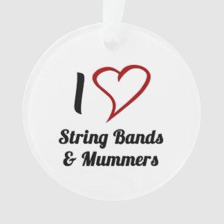 私は紐バンド及びMummersを愛します オーナメント
