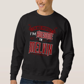 私は素晴らしいです。 私はMELVINです。 ギフトBirthdary スウェットシャツ