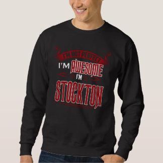 私は素晴らしいです。 私はSTOCKTONです。 ギフトBirthdary スウェットシャツ