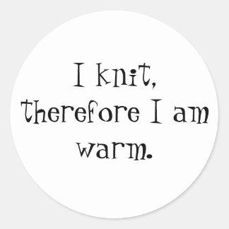 私は編みます、従って私は暖かいです ラウンドシール