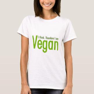 私は考えます。  従って私はビーガンです Tシャツ