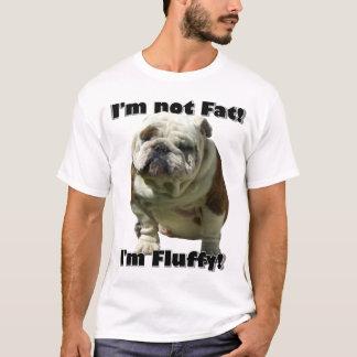 私は脂肪質のブルドッグのTシャツではないです Tシャツ