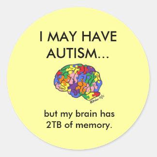 """""""私は自閉症を経験するかもしれません… """" ラウンドシール"""