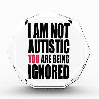 私は自閉症無視されていますではないです 表彰盾
