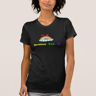 私は虹ですも Tシャツ
