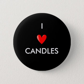 私は蝋燭を愛します 5.7CM 丸型バッジ