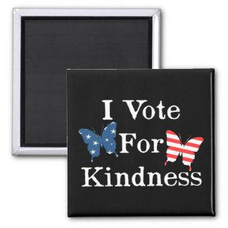 私は親切さのために投票します マグネット