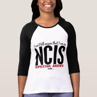 私は言いますだれでもNCISの代理店を傾きます Tシャツ