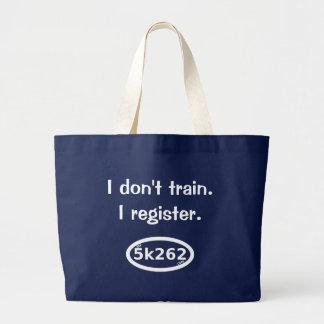 私は訓練しません。  私は登録します ラージトートバッグ