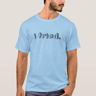 私は試みました。 Tシャツ