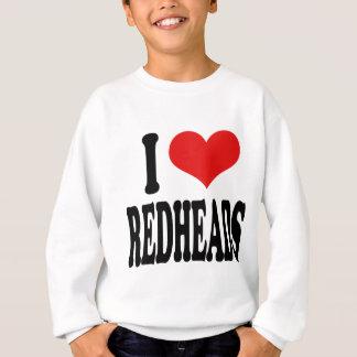 私は赤毛を愛します スウェットシャツ