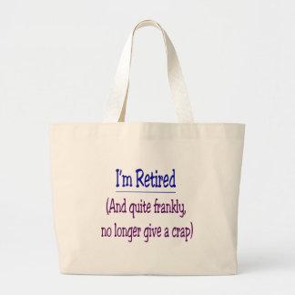 """""""私は退職したでなく、もはや与えますがらくた""""を ラージトートバッグ"""