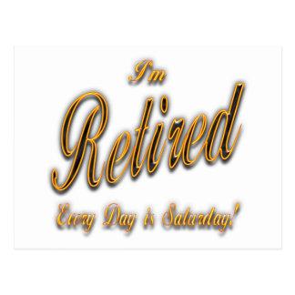 私は退職したな毎日です土曜日のylwです ポストカード