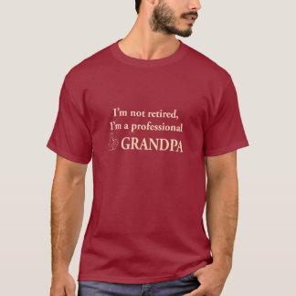 私は退職した、私です専門の祖父ではないです Tシャツ