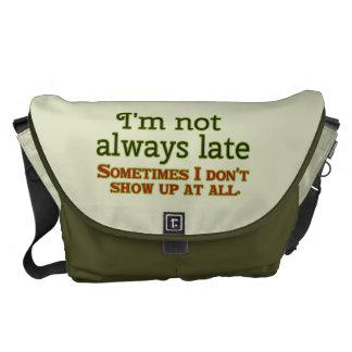 私は遅れません常に メッセンジャーバッグ