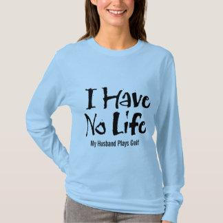 私は過しません生命(ゴルフ)を Tシャツ