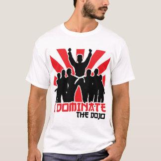 私は道場を支配します Tシャツ