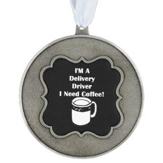 私は配達運転者、私必要としますコーヒーをです! オーナメント