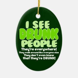 私は酔った人々に会います セラミックオーナメント