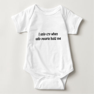私は醜い人々が私を幼児Tシャツ握るとだけ叫びます ベビーボディスーツ
