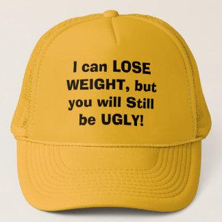 私は重量を失ってもいいですまだ醜いです! キャップ