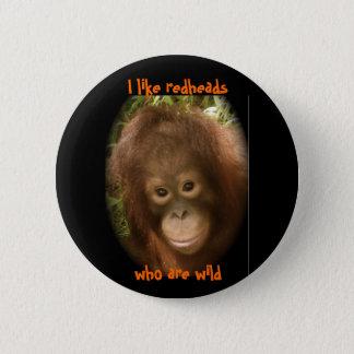 私は野生の赤毛を好みます 缶バッジ
