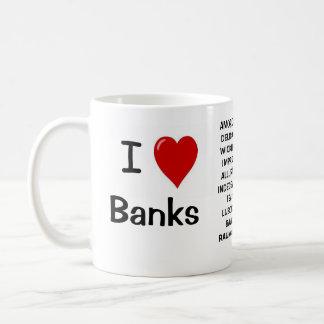 私は銀行I愛銀行-失礼な理由--をなぜ愛します! コーヒーマグカップ