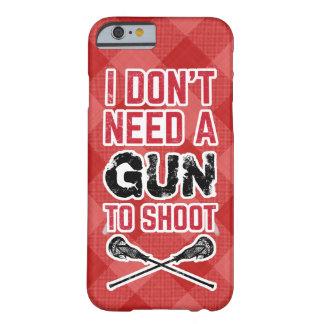 私は銃がラクロスを撃つことを必要としません BARELY THERE iPhone 6 ケース