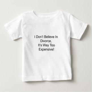 私は離婚、それで余りに高いです信じません ベビーTシャツ
