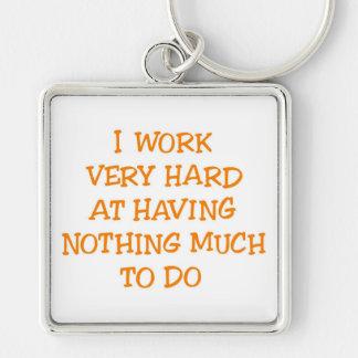 私は非常に堅い働かせます キーホルダー