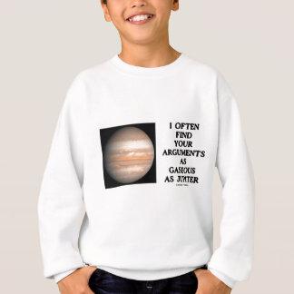 私は頻繁にあなたの議論をジュピター気体見つけます スウェットシャツ