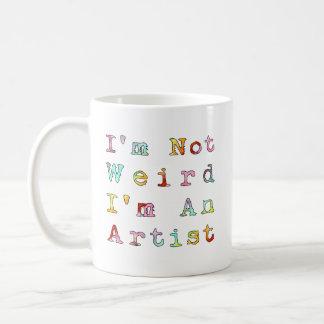 私は風変わり、私です芸術家ではないです コーヒーマグカップ