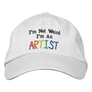 私は風変わり、私です芸術家ではないです 刺繍入りキャップ