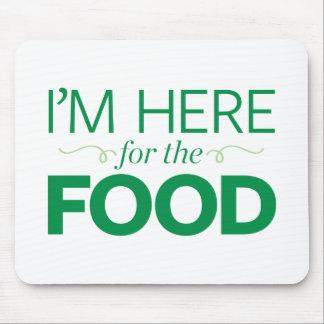 私は食糧のためにここにいます マウスパッド