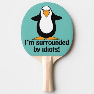 私は馬鹿によって囲まれます! おもしろいなペンギン 卓球ラケット
