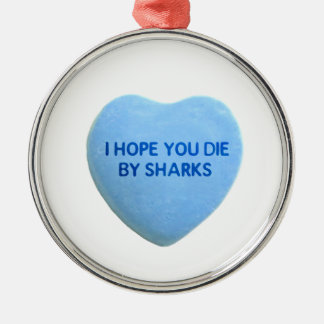私は鮫青いキャンデーのハートによって死ぬことを望みます メタルオーナメント