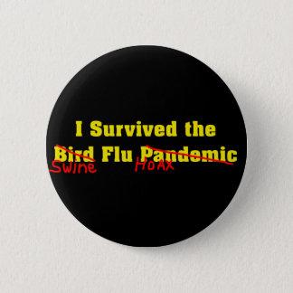 私は鳥インフルエンザ流行病を生き延びました 缶バッジ