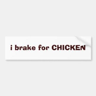私は鶏のためにブレーキがかかります バンパーステッカー
