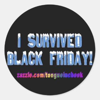 私は黒い金曜日を生き延びました! Snowcapのフォント ラウンドシール