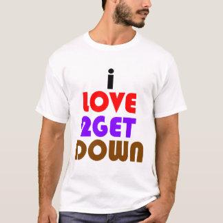 私は2つを降ります汚れた愛し、 Tシャツ
