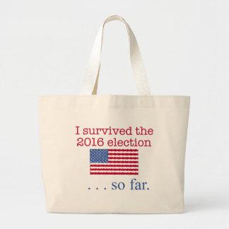私は2016年の選挙を生き延びました。 今のところ ラージトートバッグ