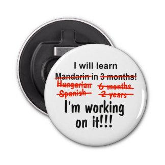 私は3か月以内にマンダリンを学びます! 栓抜き