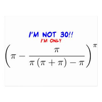 私は30才ではないです! 私は29.99567872才だけです ポストカード
