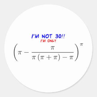 私は30才ではないです! 私は29.99567872才だけです 丸型シール