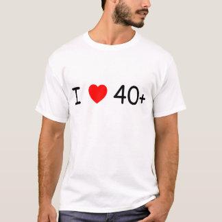 私は40プラスのTシャツを愛します Tシャツ