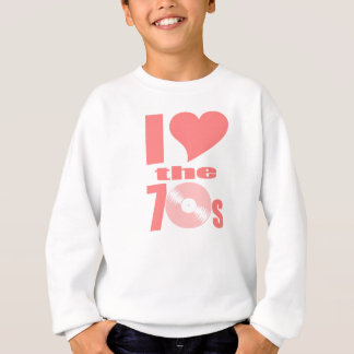 私は70年代を愛します スウェットシャツ