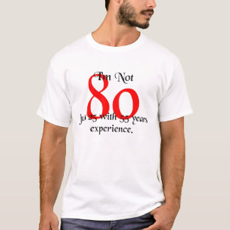 私は80才ではないです Tシャツ