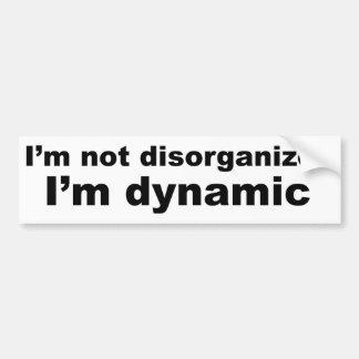 私は、私です動的組織を破壊されません バンパーステッカー