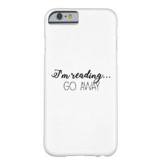 私は…行きます遠くにに読んでいます! BARELY THERE iPhone 6 ケース